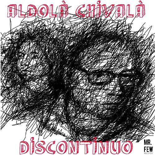 Aldolà Chivalà Discontinuo