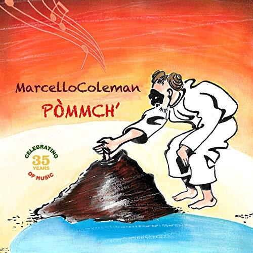 Marcello Coleman Pòmmch'